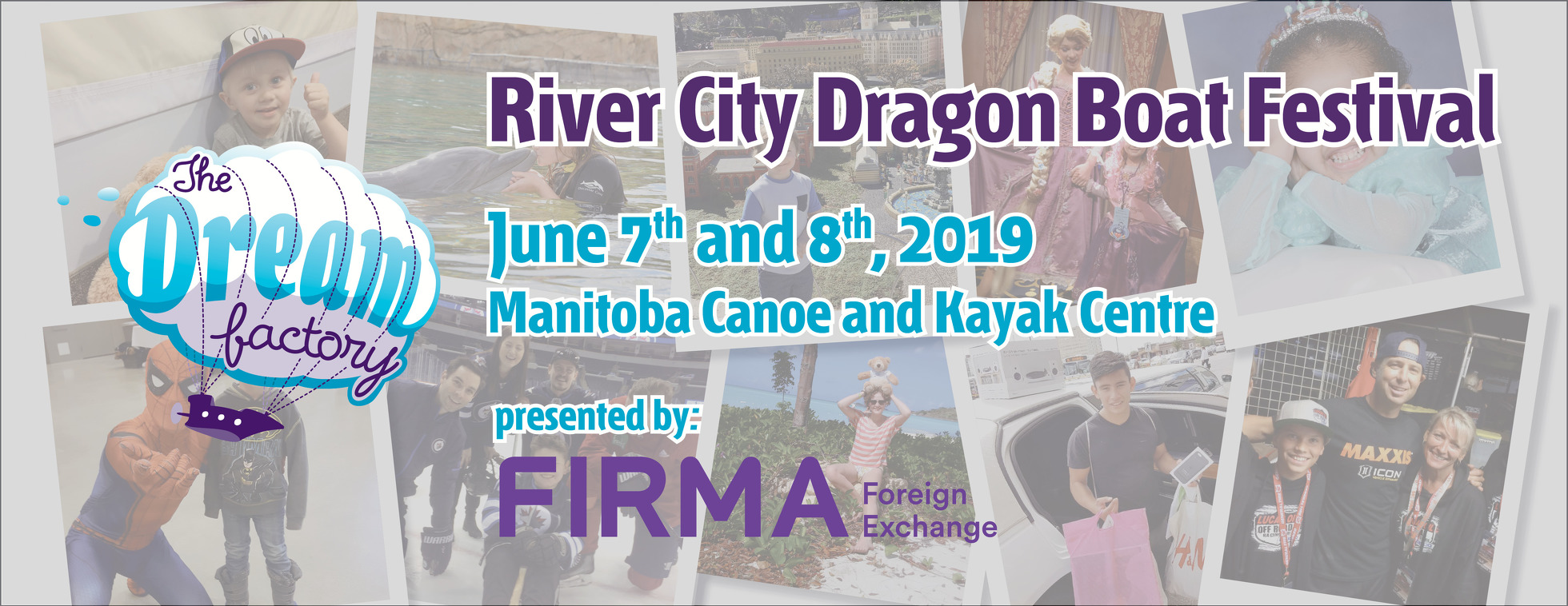 The Dream Factory River City Dragon Boat Festival, Presented by FIRMA Foreign Exchange